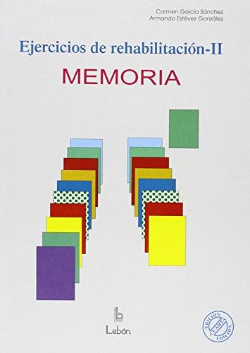 9788489963887: Ejercicios de rehabilitación II: Memoria
