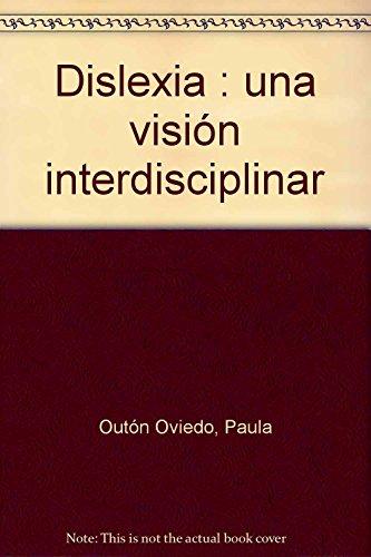 9788489963948: Dislexia: una visión interdisciplinar