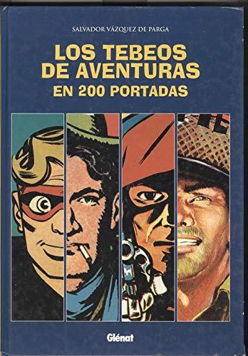 9788489966840: Los tebeos de aventuras en 200 portadas (Coleccion Pulpa)