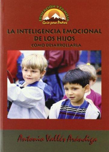9788489967489: La Inteligencia Emocional de los Hijos: Cómo Desarrollarla (Educación y Familia)