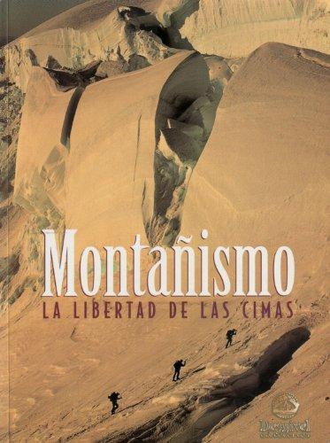 9788489969018: Monta±ismo - la libertad de las cimas