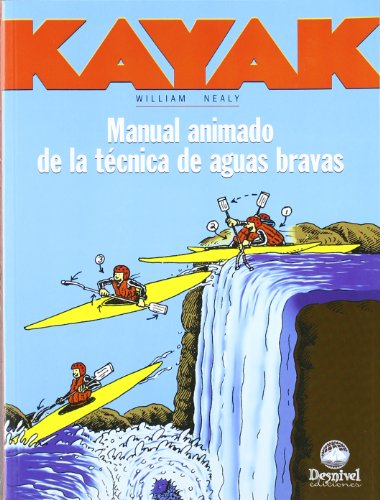 9788489969209: Kayak - Manual Animado de La Tec. de Aguas Bravas (Spanish Edition)
