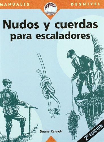 9788489969261: Nudos y cuerdas para escaladores