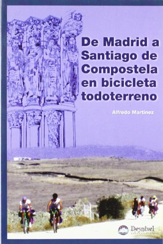 9788489969278: De Madrid a Santiago de Compostela en bicicleta todoterreno