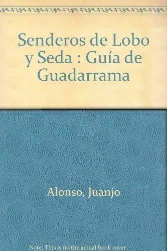9788489969735: Guia de guadarrama - los senderos de lobo y seda