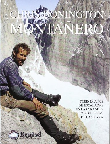 Montañero (8489969949) by Chris Bonington