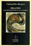 Orlando O El Desconcierto De Las Alondras,: Diaz Margarit Carme