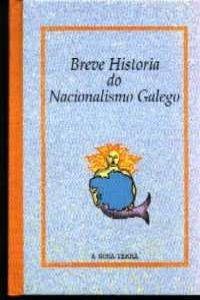9788489976757: Breve Historia do Nacionalismo Galego