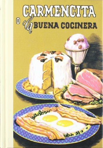 9788489978768: Carmencita: O la buena cocinera (COCINA-GASTRONOMIA)