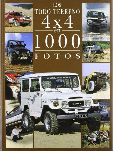 9788489978959: Los todo terreno 4x4 en 1000 fotos