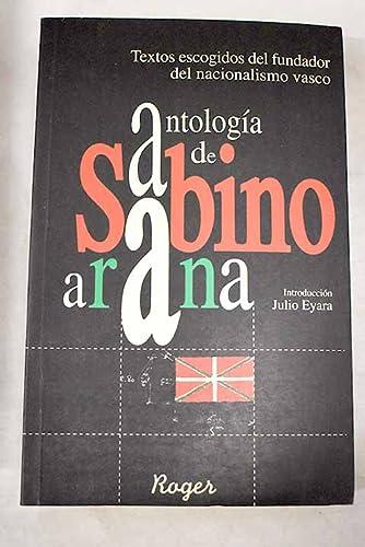 9788489979543: Antologia de sabino arana