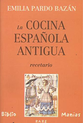 9788489979772: COCINA ESPAÑOLA ANTIGUA (RECETARIO)