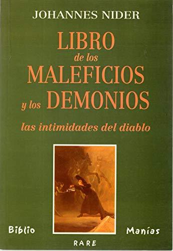 LIBRO DE LOS MALEFICIOS Y LOS DEMONIOS: NIDER, JOHANNES; MONTOTO,