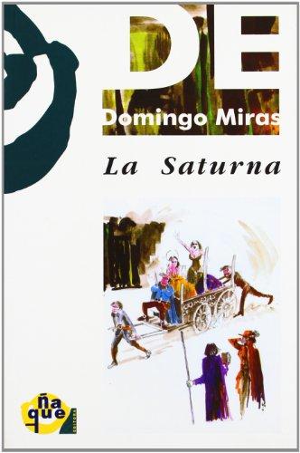 La Saturna (Paperback): Domingo Joaquín Miras