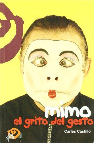 9788489987739: Mimo: el grito del gesto