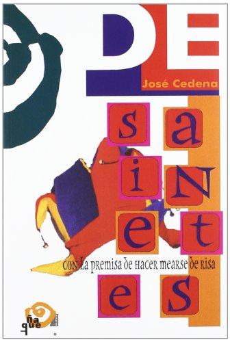 9788489987777: Sainetes: Con La Premisa de Hacer Mearse de Risa (Spanish Edition)