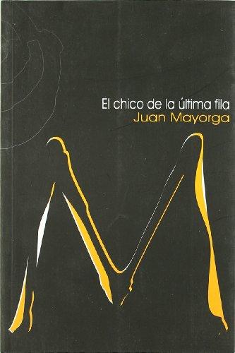 9788489987937: El Chico de la Ultima Fila
