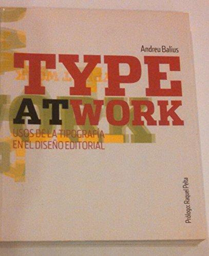 Type and work: usos de la tipografia en el diseño editorial: Autores varios