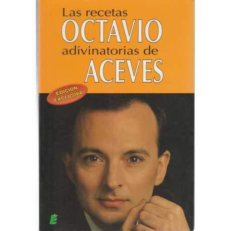 9788489995512: Las recetas adivinatorias de Octavio aceves