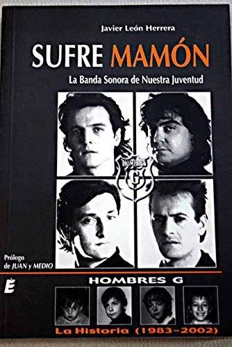 9788489995543: Sufre Mamón : La Banda Sonora De Nuestra Juventud