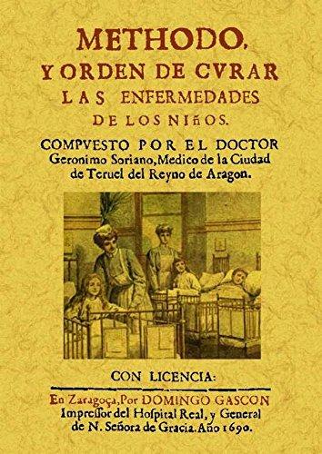 9788490010273: Método y orden de curar las enfermedades de los niños