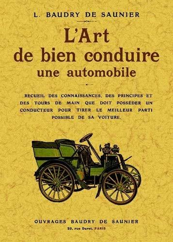 L Art de Bien Conduire une Automobile: L. Baudry de