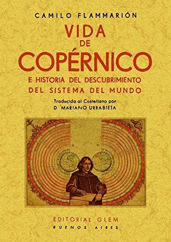 9788490010921: Vida de Copérnico e historia del descubrimiento del sistema del mundo
