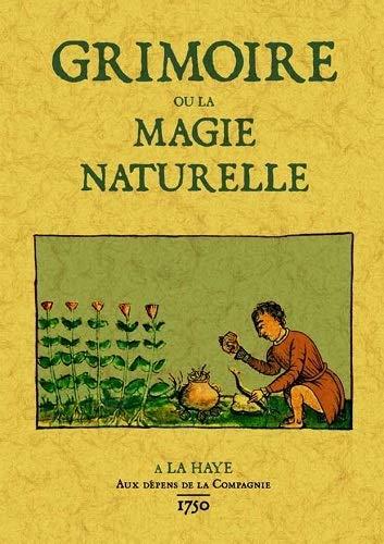Grimoire ou la magie naturelle: Desconocido