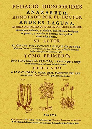 9788490011232: Pedacio Dioscorides Anazarbeo, annotado por el doctor Andres Laguna (2 tomos)