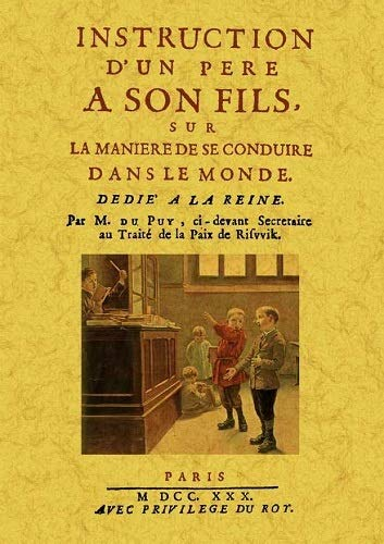 Instruction d'un pere a son fils, sur: Du Puy, M.
