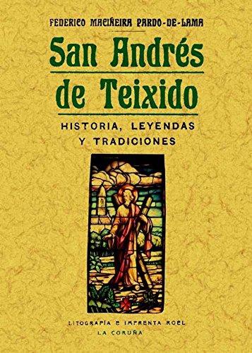 9788490011584: SAN ANDRES DE TEIXIDO HISTORIA LEYENDAS Y TRADICIONES
