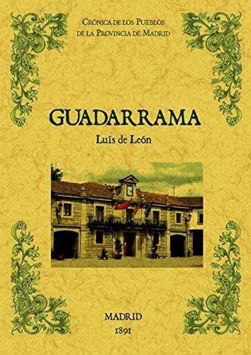 9788490011614: Guadarrama. Biblioteca de la provincia de Madrid: crónica de sus pueblos.