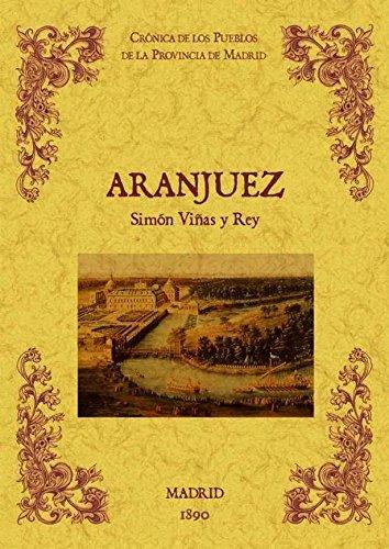 9788490011645: Aranjuez. Biblioteca de la provincia de Madrid: crónica de sus pueblos.