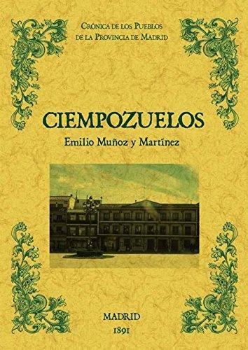 9788490011744: Ciempozuelos. Biblioteca de la provincia de Madrid: crónica de sus pueblos