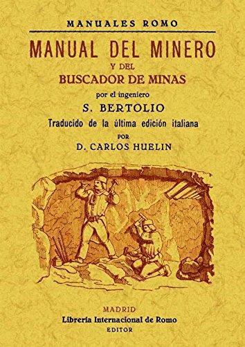 9788490012024: Manual del minero y del buscador de minas
