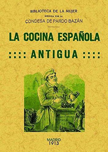9788490012031: La cocina espanola antigua. Edicion Facsimilar (Spanish Edition)