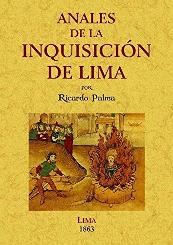 9788490012130: Anales de la inquisición de Lima: estudio histórico.