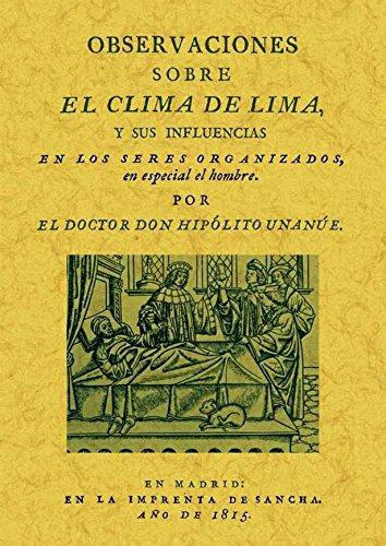 """Resultado de imagen para """"OBSERVACIONES SOBRE EL CLIMA DE LIMA Y SUS INFLUENCIAS EN LOS SERES ORGANIZADOS EN ESPECIAL EL HOMBRE"""""""