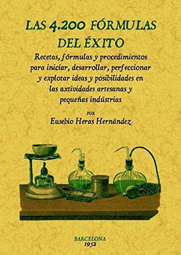9788490012413: LAS 4200 FORMULAS DEL EXITO (ED. FACSIMIL)