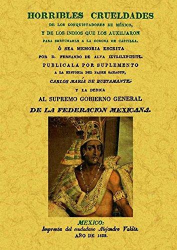 9788490013052: Horribles crueldades de los conquistadores de Mexico