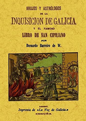 9788490013199: Brujos y astrólogos de la Inquisición de Galicia