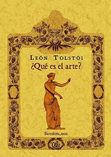 Que es el arte?. Edicion Facsimilar (Spanish: Tolstoi, Leon