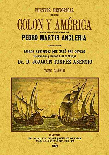 9788490013342: Fuentes históricas sobre Colón y América (Tomo 4)