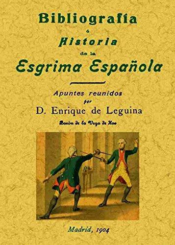 9788490013540: Bibliografía e historia de la esgrima española