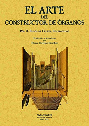 9788490013557: El arte del constructor de órganos.