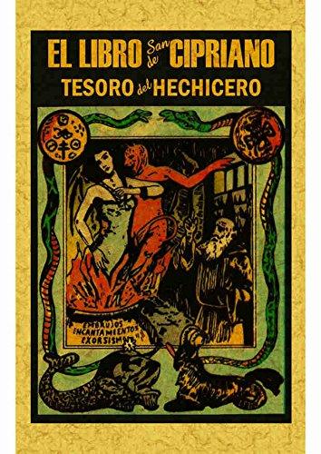 9788490014295: Libro de San Cipriano: Libro completo de verdadera magia o sea el tesoro del hechicero