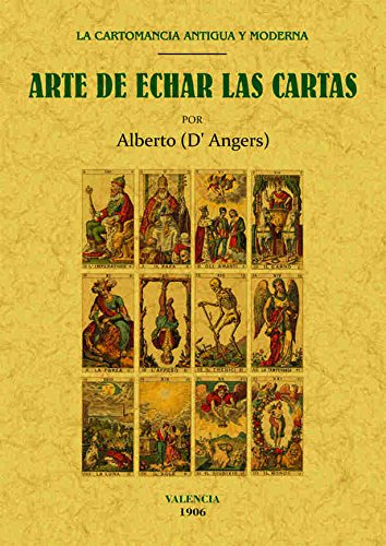 LA CARTOMANCIA ANTIGUA Y MODERNA ó Tratado: D'ANGERS, Alberto