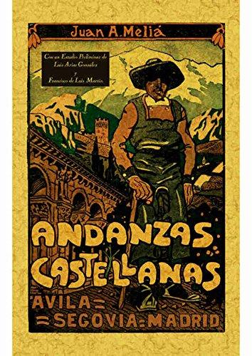 Andanzas Castellanas: Ávila, Segovia, Madrid: Almela Melia, Juan