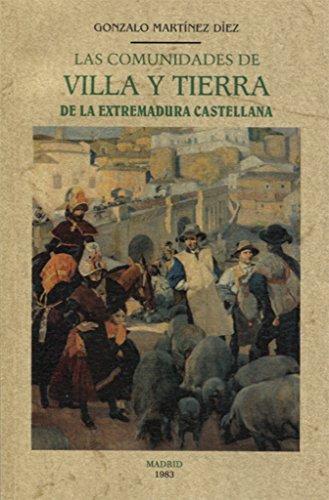 9788490015568: Las comunidades de villa y tierra de la Extremadura castellana