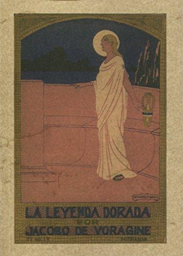 La leyenda dorada.: Voragine, Jacobo de